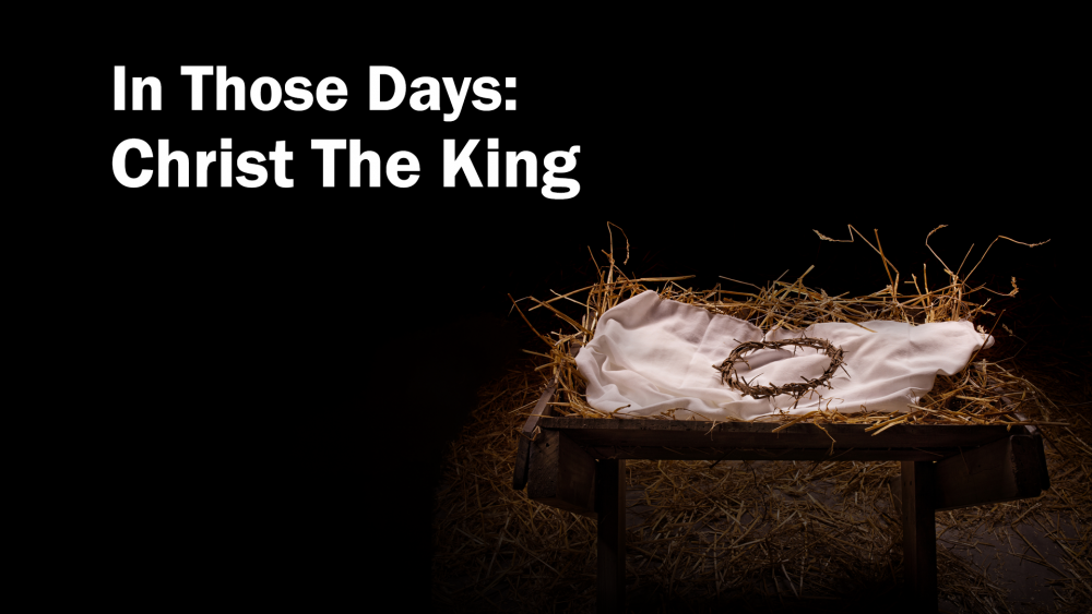In those Days: Christ the King Image