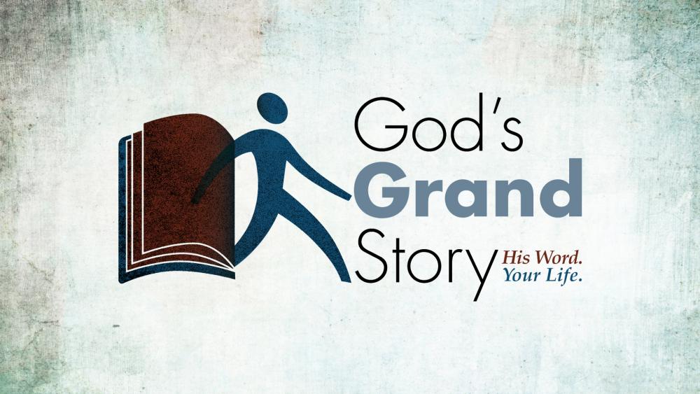 God\'s Grand Story